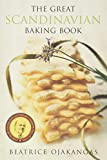 Ojakangas, Beatrice A.: The Great Scandinavian Baking Book