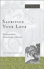 Sacrifice Your Love: Psychoanalysis,…