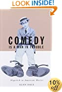 Comedy Is A Man In Trouble: Slapstick In American Movies