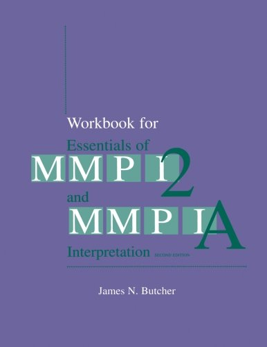 workbook-for-essentials-of-mmpi-2-and-mmpi-a-interpretation-second-edition
