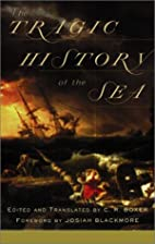 Tragic History Of The Sea by C.R. Boxer
