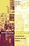 Riker, James V.: Restructuring World Politics: Transnational Social Movements, Networks, and Norms