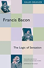 Francis Bacon: The Logic of Sensation by…