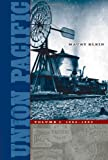 Klein, Maury: Union Pacific: 1894 - 1969