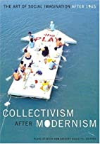 Collectivism after Modernism: The Art of…