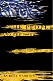 Warrior, Robert Allen: The People And the Word: Reading Native Nonfiction