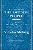 Vilhelm Moberg: A History of the Swedish People: Volume 1: From Prehistory to the Renaissance