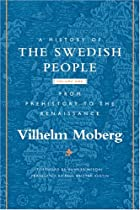 A History of the Swedish People: Volume One:…
