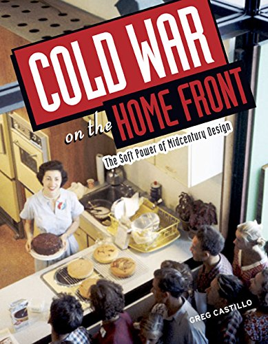 cold-war-on-the-home-front-the-soft-power-of-midcentury-design