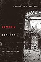 Demonic Grounds: Black Women And The…