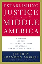 Establishing Justice in Middle America: A…