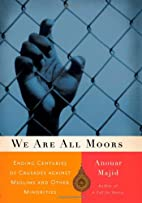 We Are All Moors: Ending Centuries of…