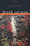 Jarman, Derek: Modern Nature