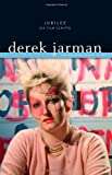 Jarman, Derek: Jubilee: Six Film Scripts