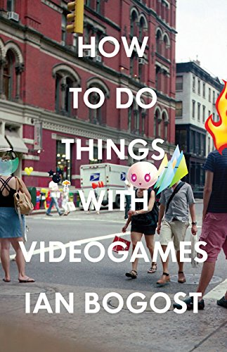 how-to-do-things-with-videogames-electronic-mediations