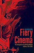 Fiery Cinema: The Emergence of an Affective…