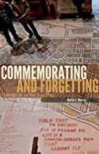 Commemorating and Forgetting: Challenges for…