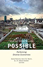 Making Other Worlds Possible: Performing…