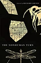 The nonhuman turn by Richard Grusin