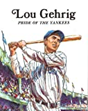 Brandt: Lou Gehrig Pbk (Easy Biographies)