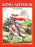 Howard Pyle: King Arthur - Troll Illustrated Classics