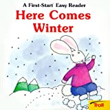 Janet Craig: Here Comes Winter (A First-Start Easy Reader)