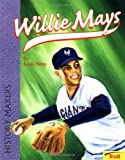 Sabin, Louis: Willie Mays, Young Superstar