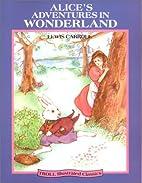 Alice's Adventures in Wonderland [adapted -…