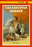 Turner, Ann Warren: Grasshopper Summer (Troll Book)