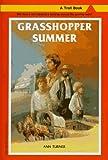 Turner, Ann Warren: Grasshopper Summer (Troll Book)