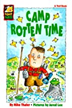 Camp Rotten Time (Funny Firsts) by Mike…