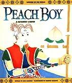 Peach Boy - Pbk (Legends of the World) by…