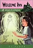 E. L. Flood: Ghost of a Chance (Welcome Inn)