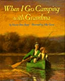 Bauer, Marion Dane: When I Go Camping with Grandma