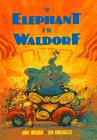 The Elephant at the Waldorf by Anne Miranda