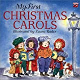 Rader, Laura: My First Christmas Carols