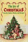 Mitchell, Kathy: The Joy of Christmas: Favorite Stories, Poems, and Recipes