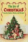 The Joy of Christmas: Favorite Stories,…