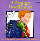 Dragon In My Backpack (Trade) by Elvira…