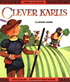 Clever Karlis - Pbk (Legends of the World…