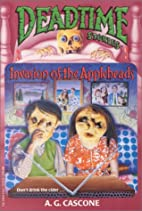 Deadtime Stories: Invasion of the Appleheads…