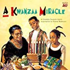 Kwanzaa Miracle by Sharon Shavers Gayle