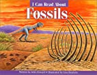 I Can Read About Fossils by John Howard