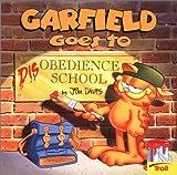 Davis, Nancy: Garfield Goes To Disobedience School(Tr)