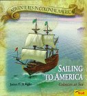 Knight, James E.: Sailing to America : Colonists at Sea