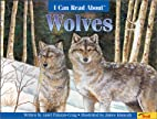 I Can Read About Wolves by Janet…