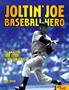 Joltin' Joe Baseball Hero by Jensen