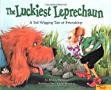 Korman, Justine: The Luckiest Leprechaun: A Tail-Wagging Tale of Friendship