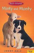 Minty and Monty by Jenny Dale