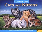 I Can Read About Cats and Kittens by Linda…